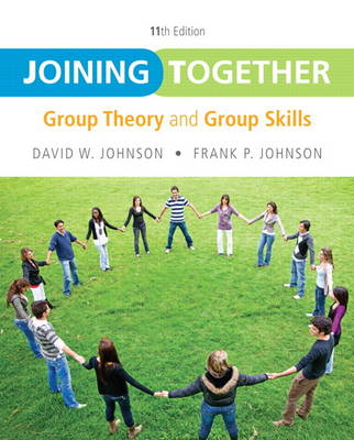 Joining Together: Group Theory and Group Skills (Paperback)