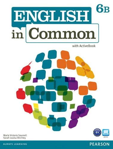 English in Common 6B Split: Student Book with ActiveBook and Workbook (Paperback)