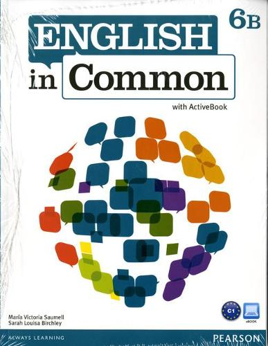 English in Common 6B Split: Student Book with ActiveBook and Workbook and MyEnglishLab