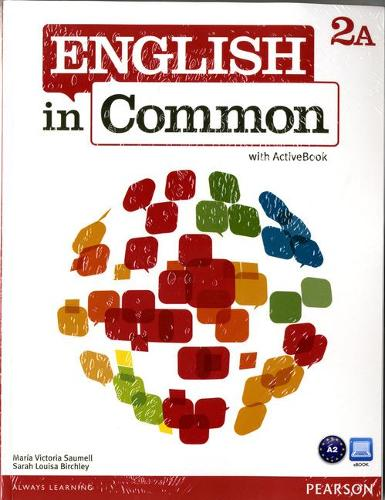 English in Common 2A Split: Student Book with ActiveBook and Workbook and MyLab English