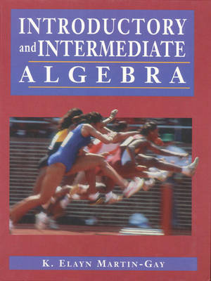 Introductory and Intermediate Algebra and Student Solutions Manual and How to Study Math Package (Paperback)