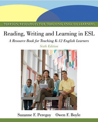 Reading, Writing, and Learning in ESL: A Resource Book for Teaching K-12 English Learners: United States Edition (Paperback)