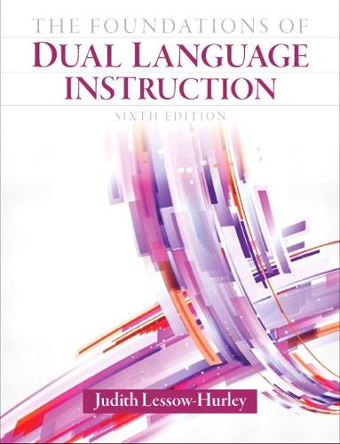The Foundations of Dual Language Instruction (Paperback)