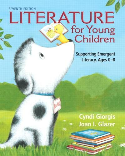 Literature for Young Children: Supporting Emergent Literacy, Ages 0-8 (Paperback)