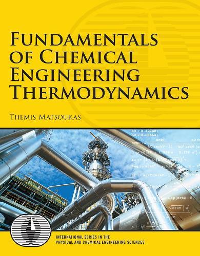 Fundamentals of Chemical Engineering Thermodynamics: United States Edition (Hardback)