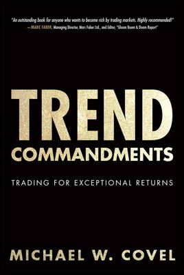 Trend Commandments: Trading for Exceptional Returns (Hardback)