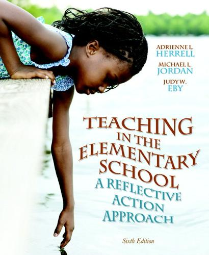 Teaching in the Elementary School: A Reflective Action Approach (Paperback)