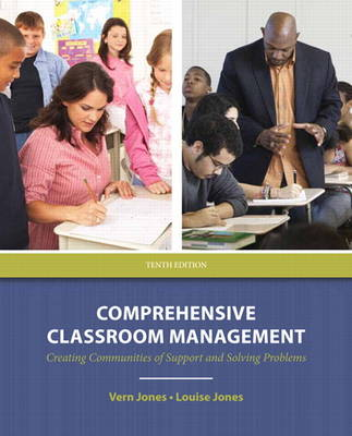 Comprehensive Classroom Management: Creating Communities of Support and Solving Problems: United States Edition (Paperback)
