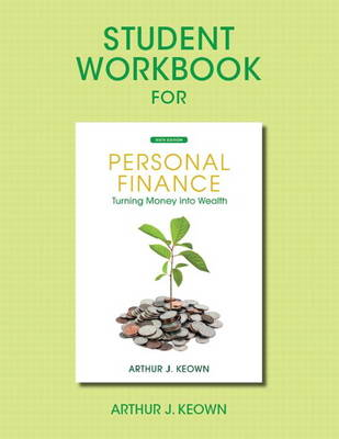 Student Workbook for Personal Finance: Turning Money Into Wealth (Paperback)