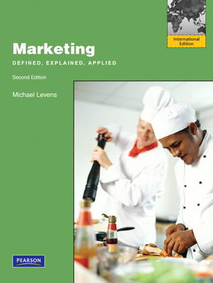 Marketing: Defined, Explained, Applied (Paperback)