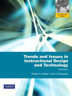 Trends and Issues in Instructional Design and Technology: International Edition (Paperback)