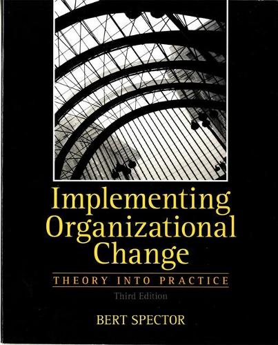 Implementing Organizational Change: United States Edition (Paperback)