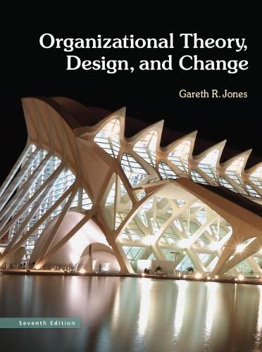 Organizational Theory, Design, and Change (Hardback)