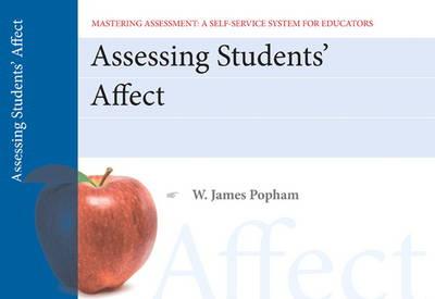 Assessing Student Affect, Mastering Assessment: A Self-Service System for Educators, Pamphlet 2 (Paperback)