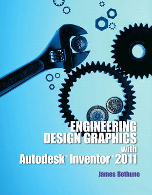 Engineering Design Graphics with Autodesk Inventor2011 (Paperback)