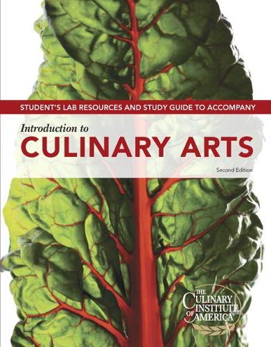 Student Lab Resources & Study Guide for Introduction to Culinary Arts (Paperback)