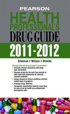 Pearson Health Professional's Drug Guide 2011-2012 (Hardback)