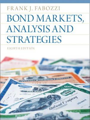 Bond Markets, Analysis and Strategies (Hardback)