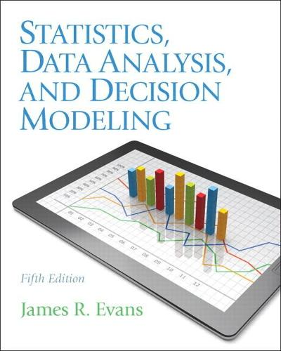 Statistics, Data Analysis, and Decision Modeling (Paperback)