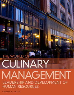 World of Culinary Management: Leadership and Development of Human Resources (Hardback)
