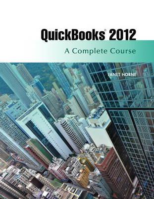 QuickBooks 2012: A Complete Course