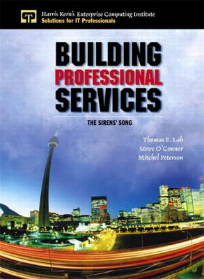 Building Professional Services: The Sirens' Song (Paperback)