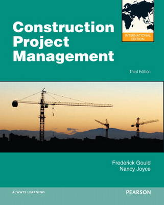 Construction Project Management: International Edition (Paperback)