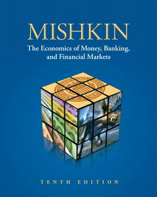 The Economics of Money, Banking, and Financial Markets (Hardback)