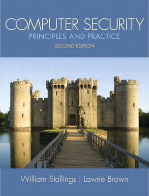 Computer Security: Principles and Practice (Paperback)