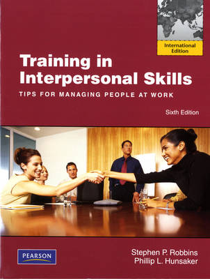 Training in Interpersonal Skills: Tips for Managing People at Work (Paperback)