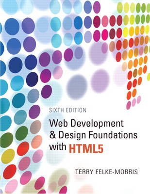 Web Development and Design Foundations with HTML5 (Paperback)