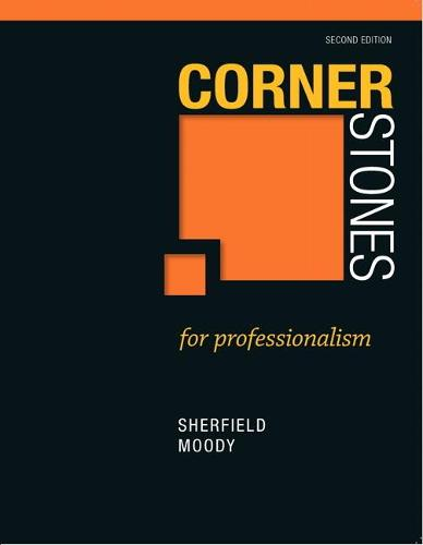 Cornerstones for Professionalism (Paperback)