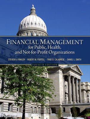 Financial Management for Public, Health, and Not-for-Profit Organizations (Hardback)