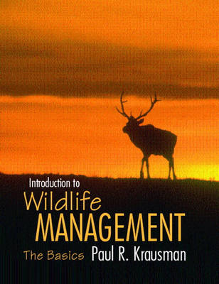 Introduction to Wildlife Management: The Basics (Hardback)