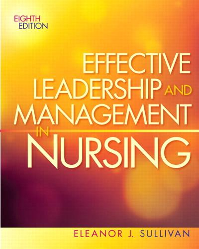 Effective Leadership and Management in Nursing (Paperback)