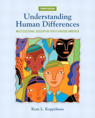 Understanding Human Differences: Multicultural Education for a Diverse America (Paperback)