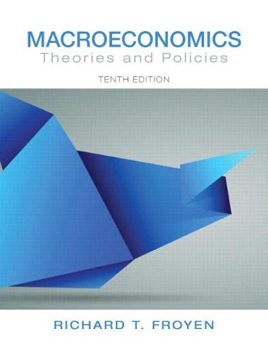 Macroeconomics: Theories and Policies (Hardback)