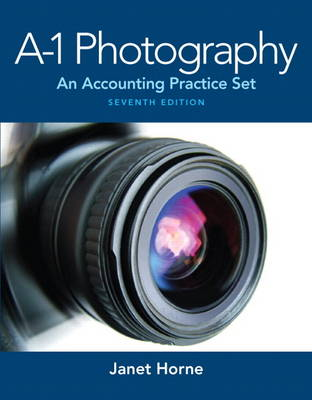 A1 Photography: An Accounting Practice Set
