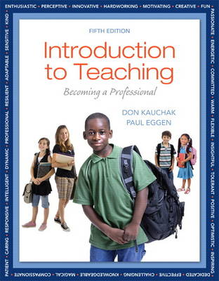 Introduction to Teaching: Becoming a Professional (Paperback)