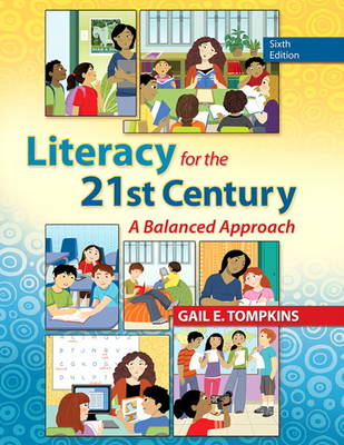 Literacy for the 21st Century: A Balanced Approach (Paperback)