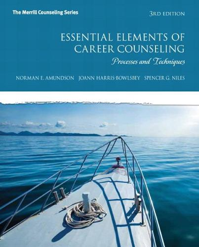 Essential Elements of Career Counseling: Processes and Techniques: United States Edition (Paperback)