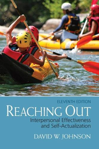 Reaching Out: Interpersonal Effectiveness and Self-Actualization: United States Edition (Paperback)