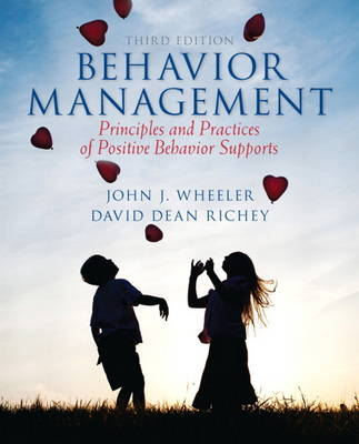 Behavior Management: Principles and Practices of Positive Behavior Supports (Paperback)