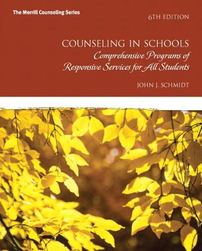 Counseling in Schools: Comp. Programs of Responsive Services for All Students, Pearson eText -- Access Card (Paperback)