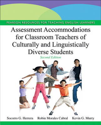 Assessment Accommodations for Classroom Teachers of Culturally and Linguistically Diverse Students (Paperback)
