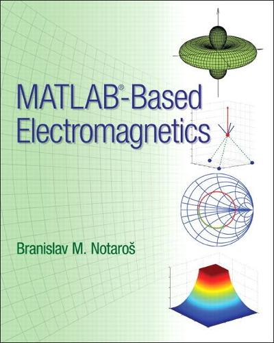 MATLAB-Based Electromagnetics (Hardback)