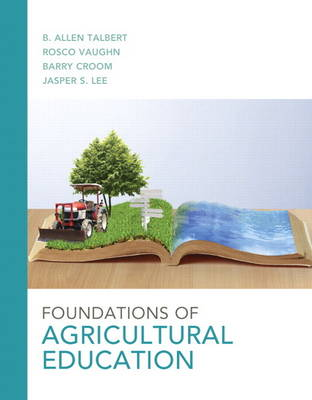 Foundations of Agricultural Education (Paperback)