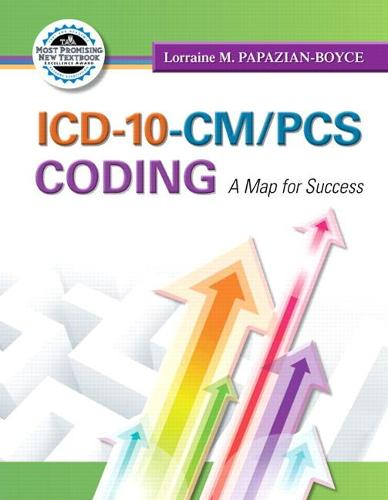 ICD-10-CM/PCS Coding: A Map for Success (Paperback)