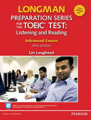Longman Preparation Series for the TOEIC Test: Listening and Reading Advanced + CD-ROM w/Audio and Answer Key (Paperback)