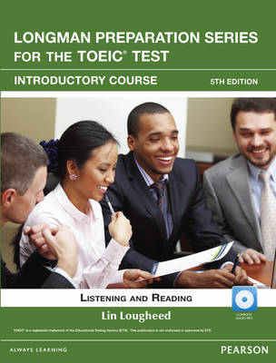 Longman Preparation Series for the TOEIC Test: Listening and Reading Introduction + CD-ROM w/Audio w/o Answer Key (Paperback)
